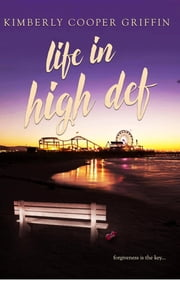 Life in High Def ebook by Kimberly Cooper Griffin,Jamie May