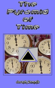 The Pyramid of Time ebook by Joseph Zammit