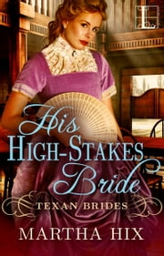 His High-Stakes Bride ebook by Martha Hix