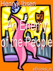An Enemy of the People ebook by Henrik Ibsen