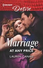 Marriage at Any Price ebook by Lauren Canan