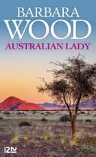 Australian lady ebook by Renée TESNIERE, Barbara WOOD