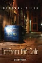 In From the Cold ebook by Deborah Ellis