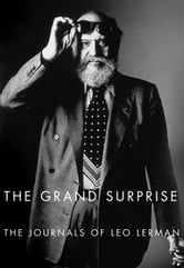The Grand Surprise - The Journals of Leo Lerman ebook by Leo Lerman