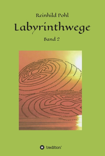 Labyrinthwege - Band 2 ebook by Reinhild Pohl
