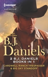 Cardwell Ranch Trespasser & Big Sky Standoff ebook by B.J. Daniels