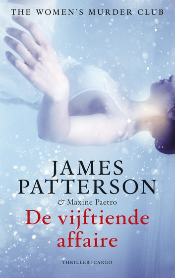De vijftiende affaire ebook by Maxine Paetro,James Patterson