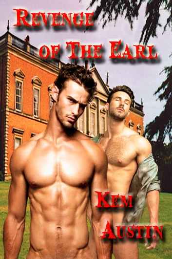 Revenge of the Earl ebook by Kem Austin