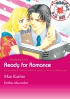 Ready for Romance (Harlequin Comics) - Harlequin Comics ebook by Debbie Macomber, Mao Karino