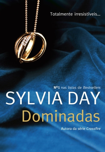 Dominadas ebook by sylvia day 9789897413605 rakuten kobo dominadas ebook by sylvia day fandeluxe Images