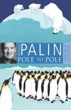 Pole To Pole ebook by Michael Palin