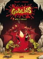 Goblin's T01 - Bêtes et méchants ebook by Tristan Roulot, Corentin Martinage