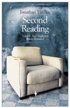 Second Reading ebook by Jonathan Yardley