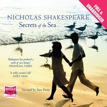 Secrets of the Sea audiobook by Nicholas Shakespeare
