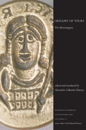 Gregory of Tours - The Merovingians ebook by