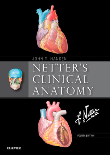 Netters Clinical Anatomy E Book Ebook By John T Hansen