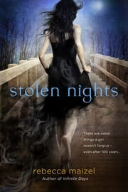 Stolen Nights - A Vampire Queen Novel ebook by Rebecca Maizel