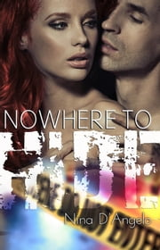 Stephanie Carovella 02: Nowhere to Hide ebook by Nina D'Angelo