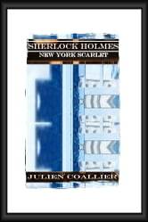 Sherlock Holmes - New York Scarlet ebook by Julien Coallier