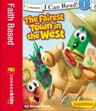 The Fairest Town in the West ebook by Karen Poth