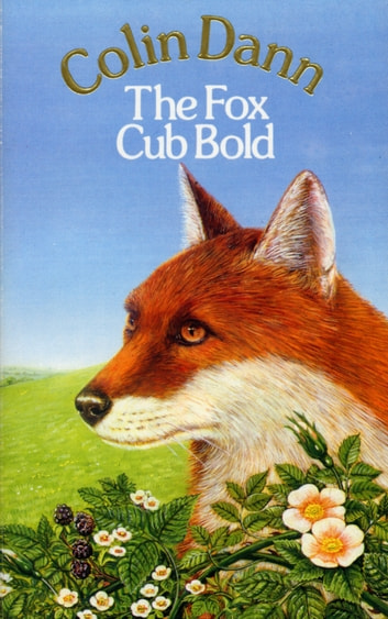 The Fox Cub Bold ebook by Colin Dann