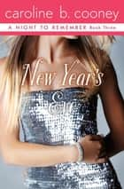 New Year's Eve ebook by Caroline B. Cooney