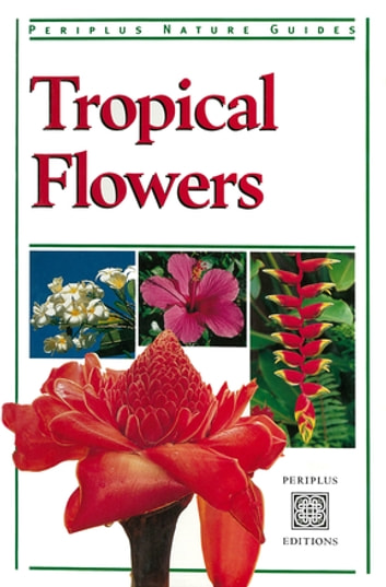 Tropical Flowers ebook by William Warren