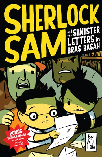 Sherlock Sam and the Sinister Letters in Bras Basah ebook by A.J. Low