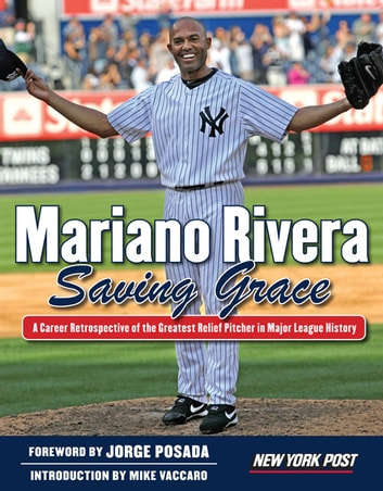 Mariano Rivera - Saving Grace ebook by New York Post