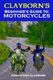 Clayborn's Beginner's Guide to Motorcycles