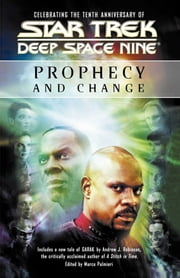 Star Trek: Deep Space Nine: Prophecy and Change Anthology ebook by Marco Palmieri