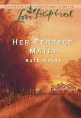 Her Perfect Match ebook by Kate Welsh