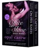 The Office Slave Series, Book 7 & Bonus Collection ebook by