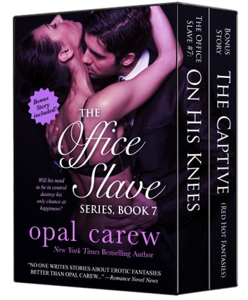 The Office Slave Series, Book 7 & Bonus Collection ebook by Opal Carew
