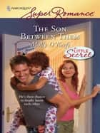 The Son Between Them ebook by Molly O'Keefe