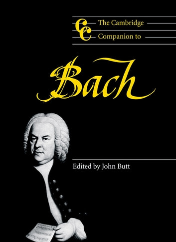 The Cambridge Companion to Bach ebook by