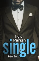 Single - Single, #1 ebook by Lyra Parish