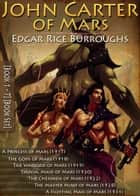 John Carter of Mars [Books 1 - 7] [Book Set] - [illustrated] [Free Audio Links] ebook by Edgar Rice Burroughs