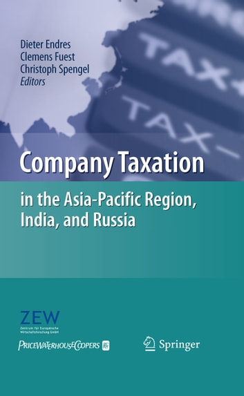 Company Taxation in the Asia-Pacific Region, India, and Russia ebook by