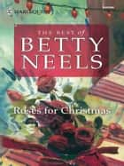 Roses for Christmas ebook by Betty Neels