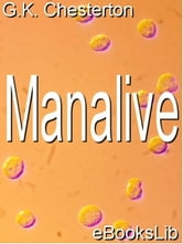 Manalive ebook by Chesterton, G. K.