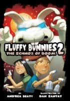 Fluffy Bunnies 2 - The Schnoz of Doom ebook by