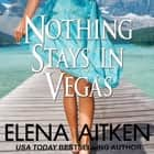 Nothing Stays in Vegas audiobook by