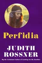 Perfidia ebook by Judith Rossner