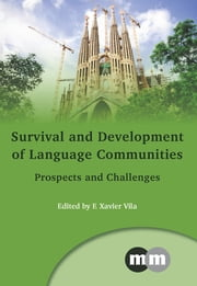 Survival and Development of Language Communities - Prospects and Challenges ebook by