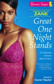Brown Sugar 2 - Great One Night Stands - A Collection of Erotic Black Fiction ebook by Carol Taylor