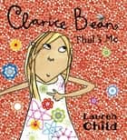 Clarice Bean, That's Me ebook by Lauren Child