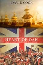 Heart of Oak ebook by David Cook