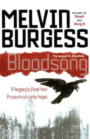 Bloodsong ebook by Melvin Burgess
