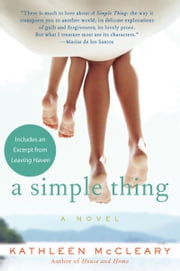 A Simple Thing - A Novel ebook by Kathleen McCleary